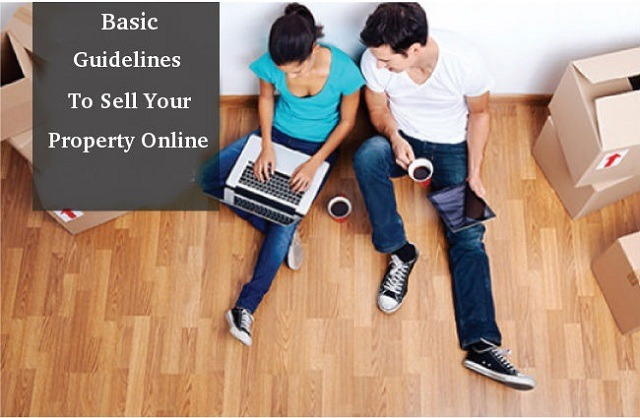 Basic Guidelines To Sell Your Property Online