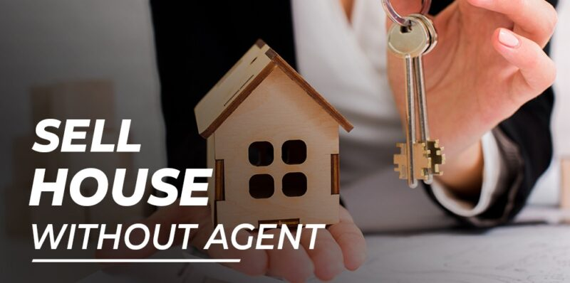 Sell House Without Agent