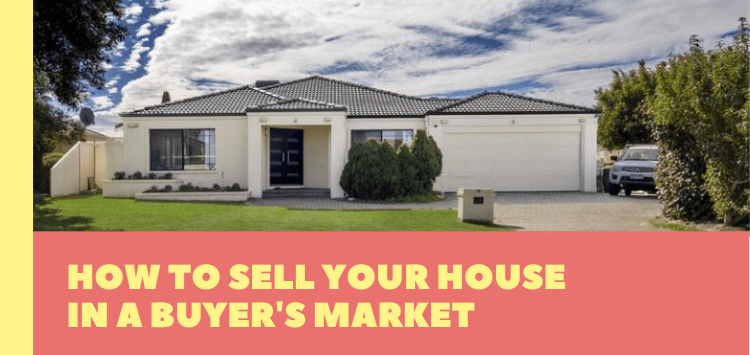How to Sell Your House in a Buyer's Market
