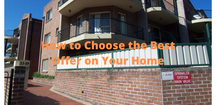 How to Choose the Best Offer on Your Home